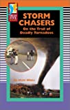 Storm Chasers, Matt White, 0736895523