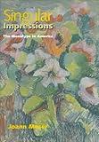 Singular Impressions, Joann Moser, 1560987375