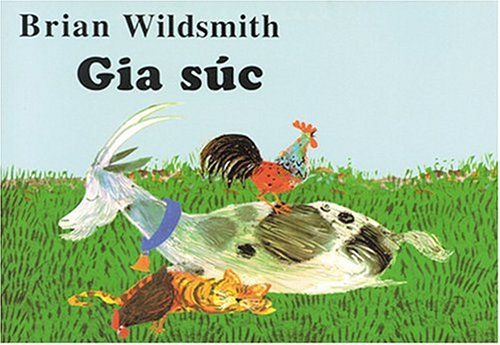 Gia Suc Brian Wildsmith's Farm Animals (Vietnamese edition) PDF
