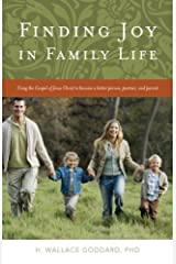 Finding Joy in Family Life Paperback