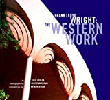 img - for Frank Lloyd Wright: The Western Work book / textbook / text book