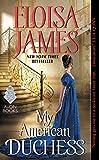 My American Duchess by  Eloisa James in stock, buy online here
