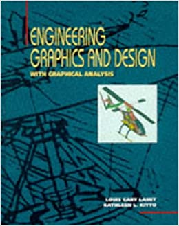 Engineering Graphics and Design: With Graphical Analysis