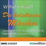 Die beliebtesten Märchen | Wilhelm Hauff