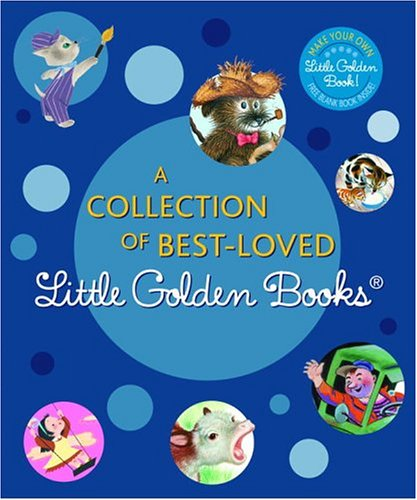 His Dump Truck - A Collection of Best-Loved Little Golden Books: I Can Fly, Mister Dog, Baby Farm Animals, The Jolly Barnyard, The Happy Man and His Dump Truck, and The Color Kittens