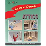 Quick Guide: Attics: Step-by-Step Construction Methods