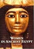 Women in Ancient Egypt, Gay Robins, 0674954696