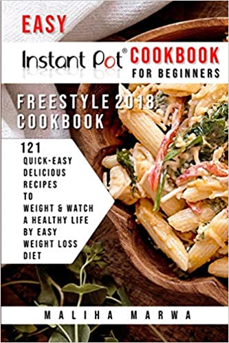 Instant Pot Cookbook For Beginners Easy Freestyle Instant Pot