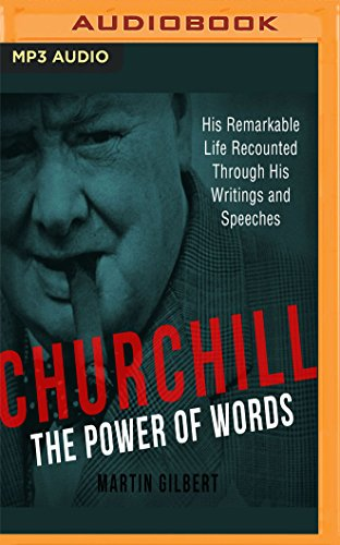 Churchill: The Power of Words Sir Winston Churchill