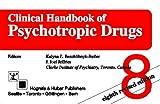 Clinical Handbook of Psychotropic Drugs, Kalyna Z. Bezchlibnyk-Butler, J. Joel Jeffries, 0889371997