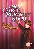 The Carol Burnett Show: Carols Favorites