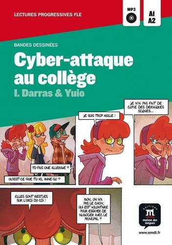 Collection Bandes Dessinees: Cyber-Attaque Au College + CD (French Edition)