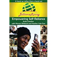 Billions Rising: Empowering Self-Reliance Around the Globe