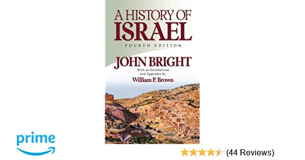 A history of israel john bright 9780664220686 amazon books fandeluxe Image collections