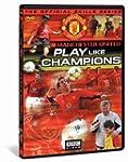 Manchester United - Play Like Champio...