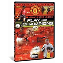 Manchester United - Play Like Champions (2004)