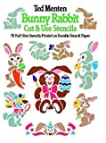 Cut and Use Stencil Bunny Rabbit, Theodore Menten and Ted Menten, 0486249093