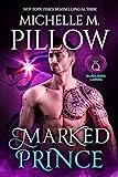 Amazon.com: Marked Prince: A Qurilixen World Novel (Qurilixen Lords Book 2) eBook: Pillow, Michelle M.: Kindle Store