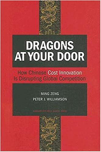 Book Dragons at Your Door: How Chinese Cost Innovation is Disrupting Global Competition (Hardback) - Common