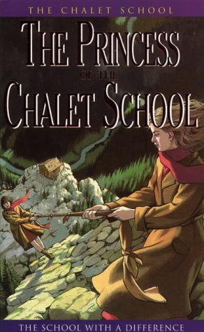 The Princess of the Chalet School (Chalet Series)