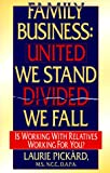 Family Business: United We Stand-Divided We Fall