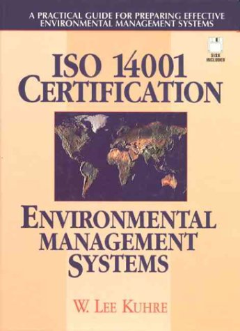 ISO 14001 Certification - Environmental Management Systems: A Practical Guide for Preparing Effective Environmental Mana