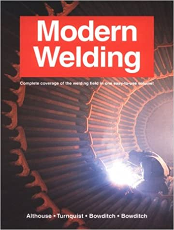 Modern Welding Revised Edition