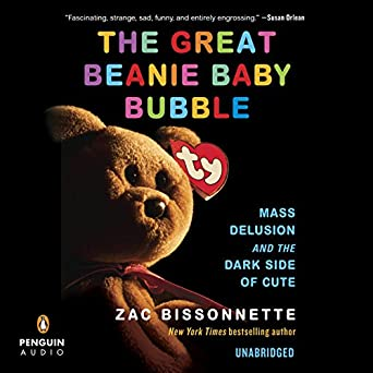 Amazon.com  The Great Beanie Baby Bubble  Mass Delusion and the Dark ... 6b16495621e
