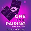 One True Pairing: A Geek Girl Rom Com Audiobook by Cathy Yardley Narrated by Jay Skelton, Serena St. Clair
