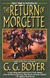 The Return of Morgette, G. G. Boyer and G. Boyer, 0843949716