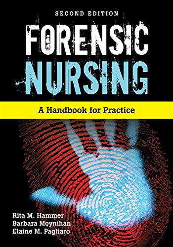 Forensic Nursing: A Handbook for Practice