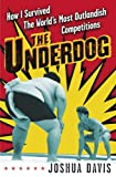 The Underdog, Joshua Davis, 0345476581