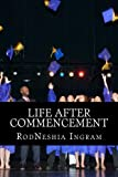 Life after Commencement: In the Hebrew Language (Hebrew Edition)