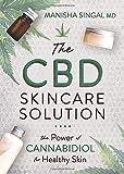 The CBD Skincare Solution: The Power of Cannabidiol