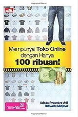 Mempunyai Toko Online dengan Hanya 100 ribuan! (Indonesian Edition) Paperback