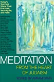 Meditation from the Heart of Judaism, , 187904577X