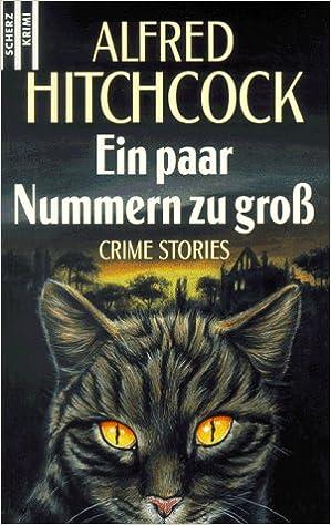 Ein paar Nummern zu groß: : Alfred Hitchcock: Bücher