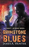 Brimstone Blues: A Yancy Lazarus Novel (Yancy Lazarus Series Book 5)