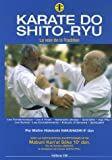 Karaté do shito ryu : La Voie de la Tradition