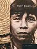 Indian Basketmakers of California and the Great Basin, Larry Dalrymple, 0890133379