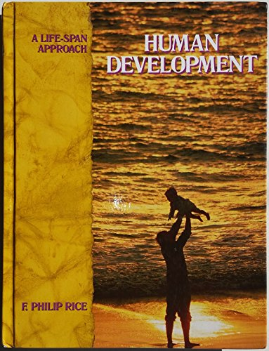Human Development : A Life-Span Approach