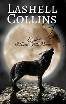Exiled: A Lunar Falls Novella by [Collins, Lashell]
