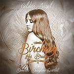 Birching His Bride: Domestic Discipline Series, Book 1 | Golden Angel