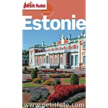 Estonie 2014/2015 Petit Futé (Country Guide) (French Edition)