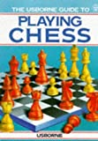 img - for The Usborne Guide to Playing Chess by Susan Caldwell (1987-05-03) book / textbook / text book