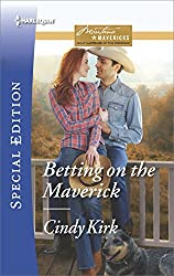 Betting on the Maverick (Montana Mavericks: What Happened at the Weddi)