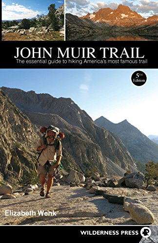 John Muir Trail: The Essential Guide to Hiking America's Most Famous Trail (Best Over The Counter Pct Supplement)