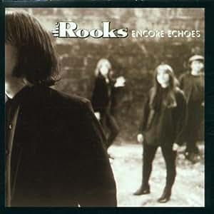 The Rooks - Encore Echoes