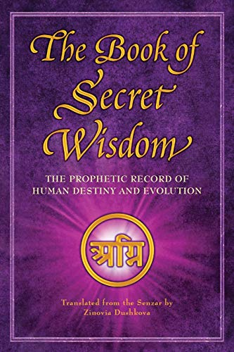 The Book of Secret Wisdom: The Prophetic Record of