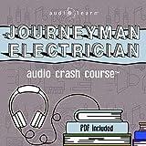 Journeyman Electrician Exam Audio Crash